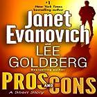 Pros and Cons: A Short Story Hörbuch von Janet Evanovich, Lee Goldberg Gesprochen von: Scott Brick