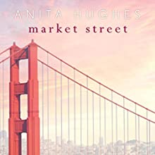 Market Street (       UNABRIDGED) by Anita Hughes Narrated by Julie McKay