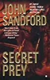 John Sandford SECRET PREY [Secret Prey ] BY Sandford, John(Author)Mass Market Paperbound 01-Jun-1999