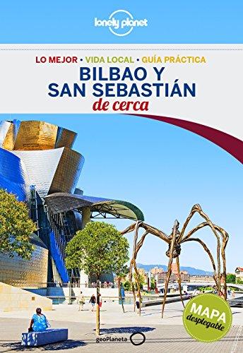 Bilbao Y San Sebastián De Cerca 1 (Lonely Planet-Guías De cerca)