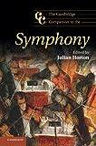 The Cambridge Companion to the Symphony (Cambridge Companions to Music)