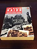 The Berlin Raids: Royal Air Force Bomber Command Winter, 1943-44 (Penguin press history) (0140238174) by Middlebrook, Martin