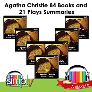 Agatha Christie: 84 Book & 21 Play Summaries - Without Giving Away the Plots Audiobook