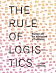 The Rule of Logistics: Walmart and th...