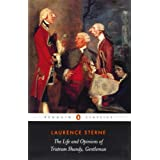 The Life and Opinions of Tristram Shandy, Gentleman (Penguin Classics) ~ Laurence Sterne