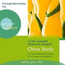 China Study: Die wissenschaftliche Begründung für eine vegane Ernährungsweise Hörbuch von T. Colin Campbell, Thomas M. Campell Gesprochen von: Christoph Maria Herbst