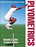 img - for Plyometrics by Don Chu, Greg Myer (2013) Paperback book / textbook / text book