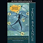 True Balance | Sonia Choquette