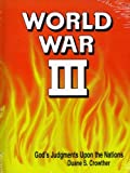 img - for World War III: God's Judgments upon the Nations book / textbook / text book