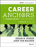 Career Anchors: The Changing Nature of Careers Self Assessment (1118455762) by Schein, Edgar H.