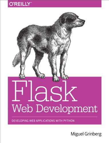 Download Flask Web Development: Developing Web Applications with Python