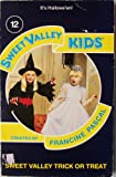 img - for Sweet Valley Trick or Treat (Sweet Valley Kids) by Molly Mia Stewart (1991-10-17) book / textbook / text book