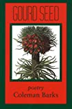 Gourd Seed: Poems (0961891661) by Barks, Coleman