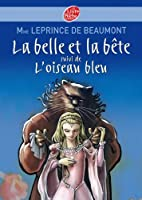 La Belle et la B�te suivi de L'oiseau bleu (Conte t. 21)