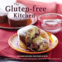The Gluten-free Kitchen: 100 More Recipes for People with *gluten and lactose intolerance * from Penguin Global