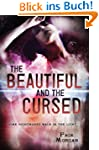 The Beautiful and the Cursed (The Dis...