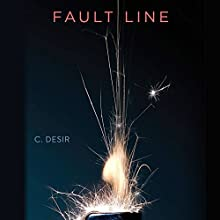 Fault Line (       UNABRIDGED) by C. Desir Narrated by Josh Hurley