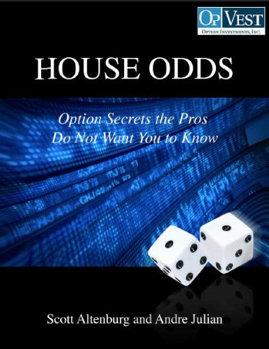 Scott Altenburg CTA - House Odds, Options Secrets the Pros Don't Want You to Know (English Edition)