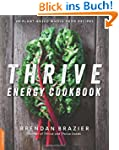 The Thrive Energy Cookbook: 150 Funct...