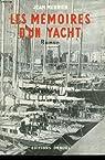 Les memoires d'un yacht.