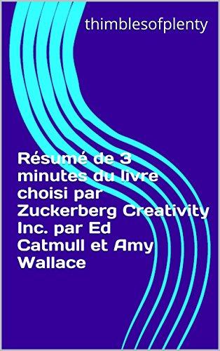 Résumé de 3 minutes du livre choisi par Zuckerberg