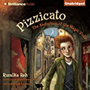 Pizzicato: The Abduction of the Magic Violin | [Rusalka Reh]