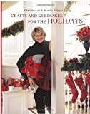 Christmas with Martha Stewart Living: Crafts and Keepsakes for the Holidays Edition: First