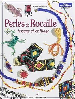 Perles de rocaille. 2, Tissage et enfilage (French) Paperback