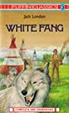 White Fang: Complete and Unabridged (Puffin Classics) (French Edition) (0140350454) by London, Jack