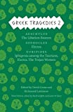 img - for Greek Tragedies 2: Aeschylus: The Libation Bearers; Sophocles: Electra; Euripides: Iphigenia among the Taurians, Electra, The Trojan Women book / textbook / text book