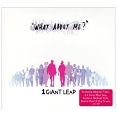 1 Giant Leap - What About Me?