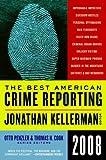 The Best American Crime Reporting 2008 (0061490830) by Kellerman, Jonathan