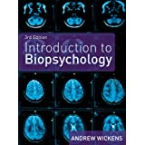 Introduction to Biopsychologyby Dr Andrew Wickens