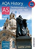 AQA History AS Unit 1 Reformation in Europe, c1500-1564 Philip Stanton