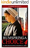 Rumspringa Choice Part 4: An Amish Romance Novel of Tradition vs. Taboo