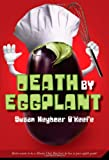 img - for Death by Eggplant book / textbook / text book