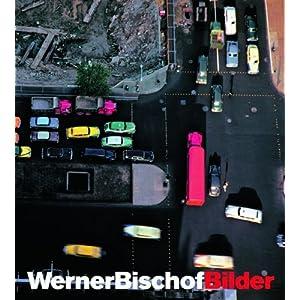 Werner Bischof Bilder