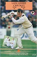 LANCASHIRE CRICKET YEARBOOK 1992 by Rev…