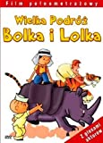 Wielka podroz Bolka i Lolka (Lolek und Bolek - Große Reise)