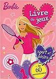 echange, troc Nancy Sante - Livre de jeux Barbie: Sport et loisirs