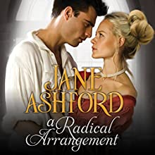 A Radical Arrangement (       UNABRIDGED) by Jane Ashford Narrated by Gemma Dawson