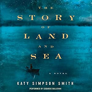 The Story of Land and Sea | [Katy Simpson Smith]