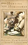 img - for Hunting with Hemingway by Hilary Hemingway (2000-07-17) book / textbook / text book