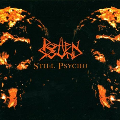 Still Psycho by Rotten Sound (2000-09-14)
