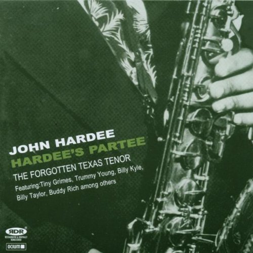 hardees-partee-the-forgotten-texas-tenor-1946-1949-by-john-hardee-2007-01-01