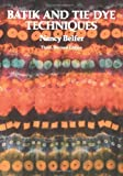 img - for Batik and Tie Dye Techniques Paperback August 27, 1992 book / textbook / text book