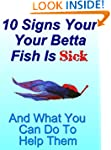 10 Signs Your Betta Fish Is Sick