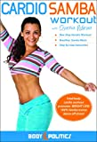 The Cardio Samba Workout: Brazilian samba fitness classes, Samba how-to, Samba dance instruction