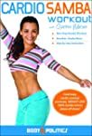 The Cardio Samba Workout with Quenia...