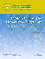 ACSM's Resources for Clinical Exercise Physiology (Acsms Resources for the Clinical Exercise Physiology)
